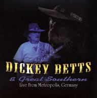 Dicky Betts & Great Southern / Live In Germany 2008