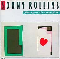 Falling in love with Sonny Rollins / JAZZ