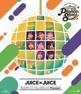 Juice=Juice / Hello! Project presents. 「 Premier seat 」 ~ Juice=Juice Premium ~