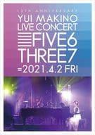 Yui Makino / Yui MAKINO LIVE CONCERT FIVE6THREE7