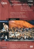 Sergei Prokofiev : LA GUERRE ET LA PAIX