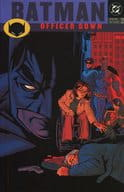 Batman : New Gotham Officer Down(2)