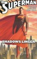 Superman : Shadows Linger