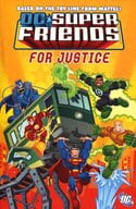 Super Friends : For Justice!