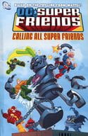 Super Friends : Calling All Super Friends(2)
