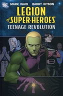 Legion of Super-Heroes : Teenage Revolution