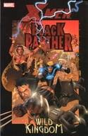 X-men/Black Panther:Wild Kingdom(平装本)