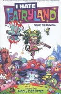 I Hate Fairyland:Madly Ever After(平装本)(1)/Skottie Young