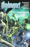 Shadowpact:Darkness and Light(平装书)