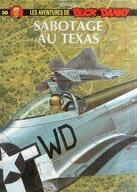 法语)Les aventures de Buck Danny tome50:Sabotage au Texas(硬壳)
