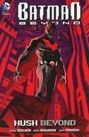 Batman Beyond:Hush Beyond(平装书)/Adam Beechen