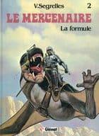 Le Mercenaire: La formule(2)