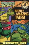 Teenage Mutant Ninja Turtles:Totally Amazing Tales!