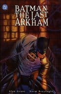 Batman : The Last Arkham