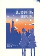 ILLUSIONARY UNIVERSE